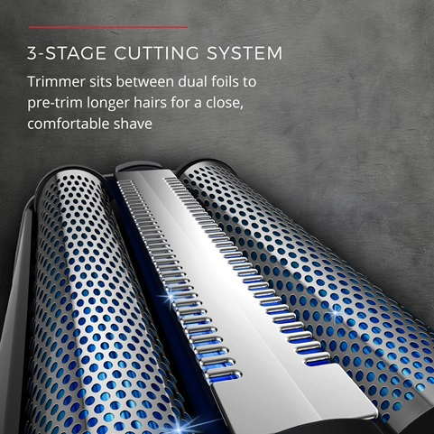 3-Stage Cutting System. Trimmer sits between dual foils to pre-trim longer hairs for a close, comfortable shave
