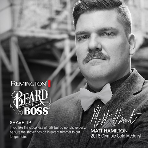 Remington Beard Boss. Shave Tip: If you like the closeness of foils but do not shave daily, be sure the shaver has an intercept trimmer to cut longer hairs. Matt Hamilton 2018 Olympic Gold Medalist