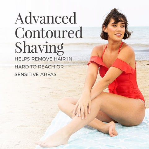 Advanced contoured shaving. Helps remove hair in hard to reach or sensitive areas
