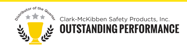 Outstanding Performace Clark-McKibben Safety Products, Inc.