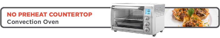 No preheat countertop convection oven