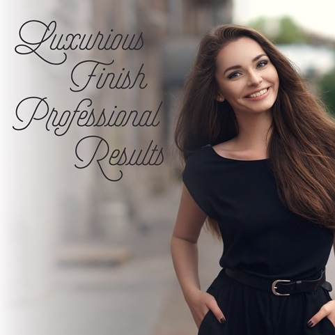 Luxurious finish. Professional results