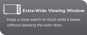 Extra-Wide Viewing Window